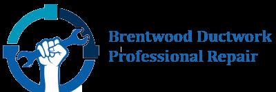 Brentwood Ductwork Professional Repair